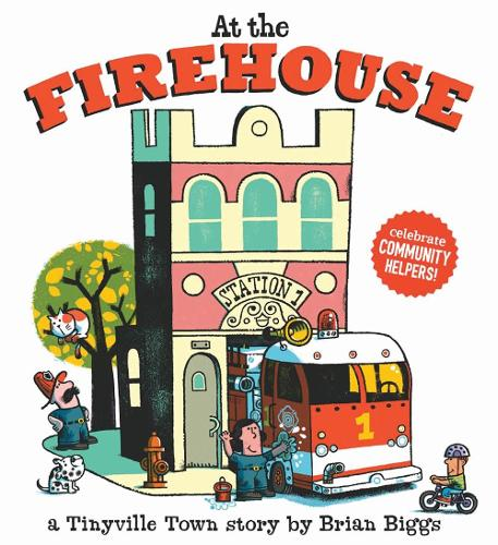 At the Firehouse (A Tinyville Town Book) - Tinyville Town (Hardback)