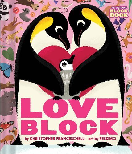 Loveblock (An Abrams Block Book) - An Abrams Block Book (Board book)