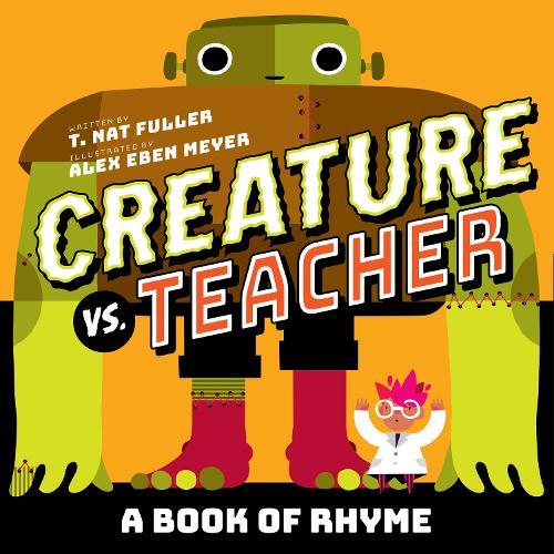 Creature vs. Teacher (Board book)