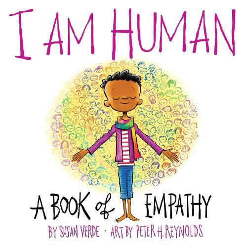 I Am Human: A Book of Empathy (Hardback)