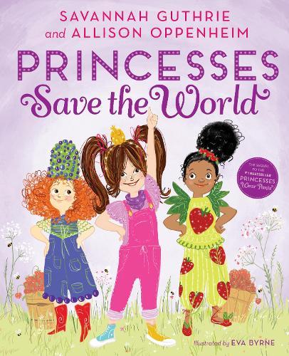 Princesses Save The World (Hardback)