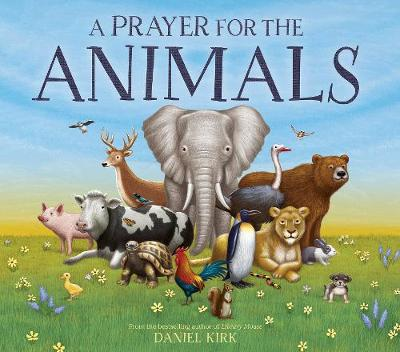 A Prayer for the Animals (Hardback)