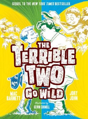 The Terrible Two Go Wild (Paperback)