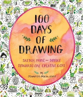 100 Days of Drawing (Guided Sketchbook): Sketch, Paint, and Doodl (Paperback)