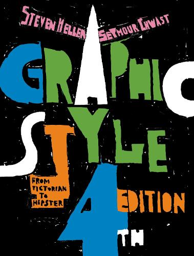 Graphic Style: From Victorian to Hipster (Paperback)