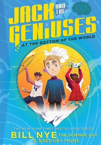 Jack and the Geniuses: At the Bottom of the World (Paperback)
