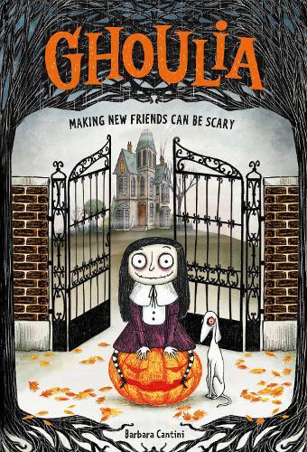 Ghoulia (Book 1) (Hardback)