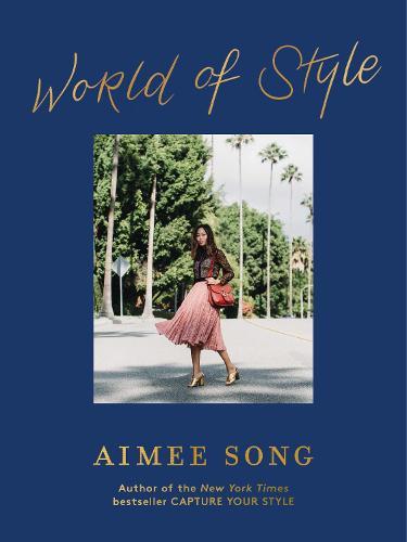 Aimee Song: World of Style (Hardback)