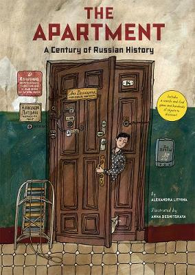 The Apartment: A Century of Russian History (Hardback)