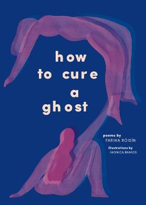 How to Cure a Ghost (Paperback)