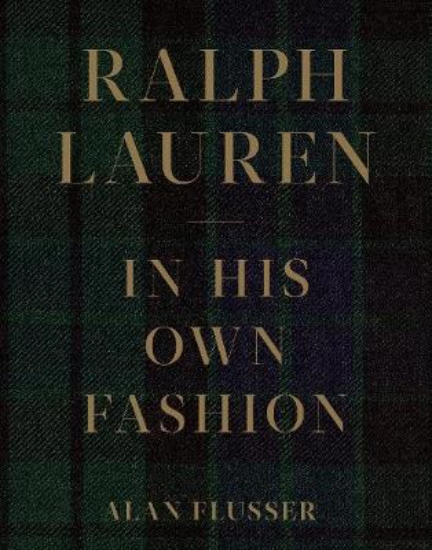 Ralph Lauren: In His Own Fashion (Hardback)