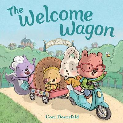 The Welcome Wagon: A Cubby Hill Tale (Hardback)
