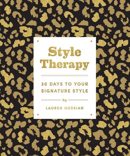 Style Therapy: 30 Days to Your Signature Style (Paperback)