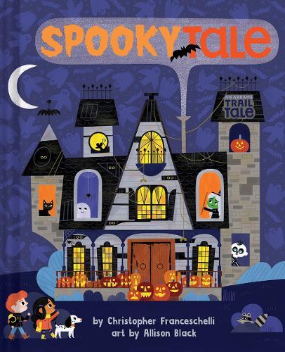 Spookytale (An Abrams Trail Tale) - An Abrams Trail Tale (Board book)