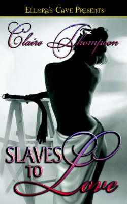 Slaves to Love (Paperback)