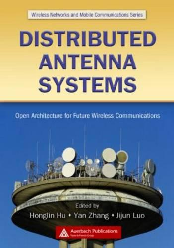 Distributed Antenna Systems: Open Architecture for Future Wireless Communications (Hardback)
