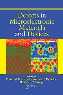 Defects in Microelectronic Materials and Devices (Hardback)