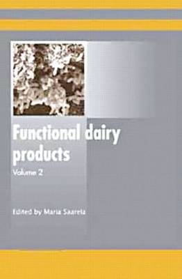 Functional Dairy Products, Volume 2 (Hardback)