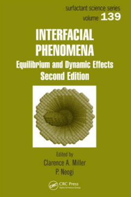 Interfacial Phenomena: Equilibrium and Dynamic Effects, Second Edition (Hardback)