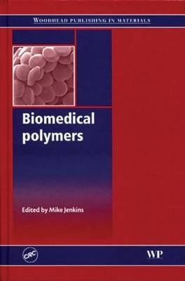 Biomedical Polymers (Hardback)