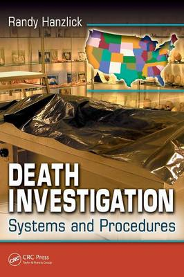 Death Investigation: Systems and Procedures (Paperback)