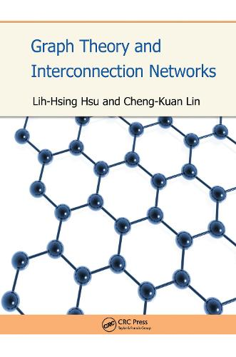 Graph Theory and Interconnection Networks (Hardback)