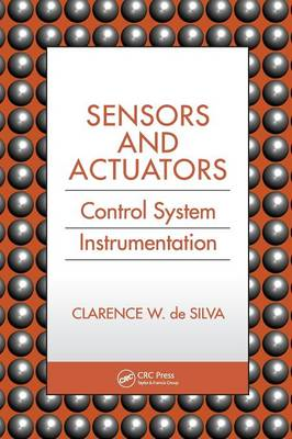 Sensors and Actuators: Control System Instrumentation (Hardback)