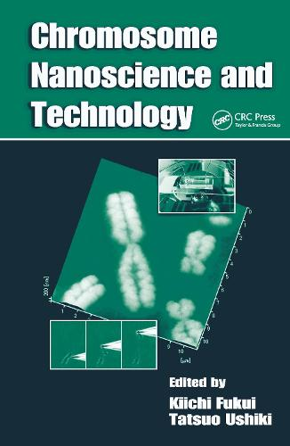 Chromosome Nanoscience and Technology (Hardback)