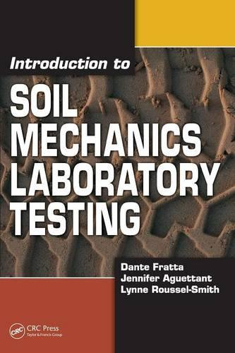 Introduction to Soil Mechanics Laboratory Testing (Paperback)