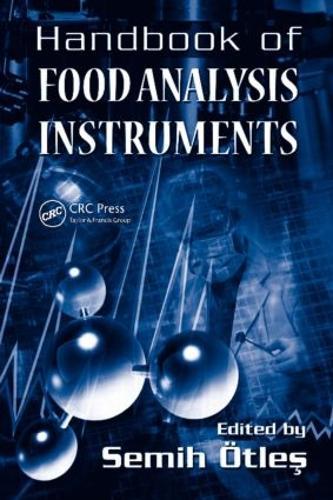 Handbook of Food Analysis Instruments (Hardback)