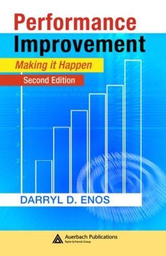 Performance Improvement: Making it Happen, Second Edition (Hardback)