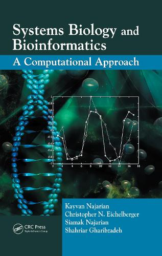 Systems Biology and Bioinformatics: A Computational Approach (Hardback)