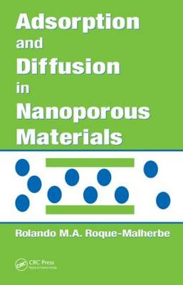 Adsorption and Diffusion in Nanoporous Materials (Hardback)