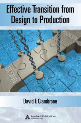 Effective Transition from Design to Production (Hardback)
