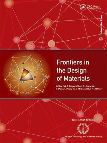 Frontiers in the Design of Materials (Hardback)