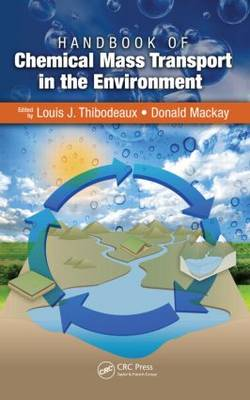 Handbook of Chemical Mass Transport in the Environment (Hardback)