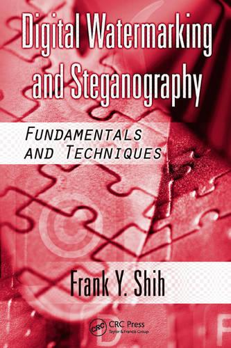 Digital Watermarking and Steganography: Fundamentals and Techniques (Hardback)