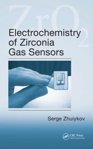Electrochemistry of Zirconia Gas Sensors (Hardback)