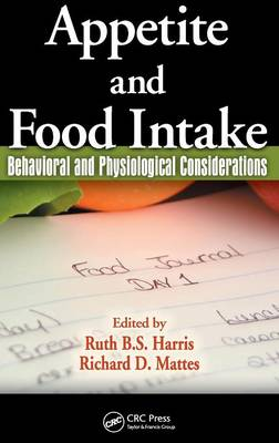 Appetite and Food Intake: Behavioral and Physiological Considerations (Hardback)