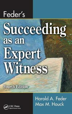 Feder's Succeeding as an Expert Witness (Hardback)