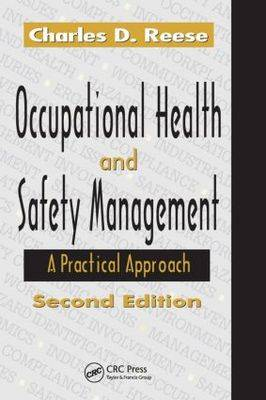 Occupational Health and Safety Management: A Practical Approach (Hardback)