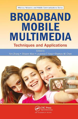 Broadband Mobile Multimedia: Techniques and Applications - Wireless Networks and Mobile Communications (Hardback)