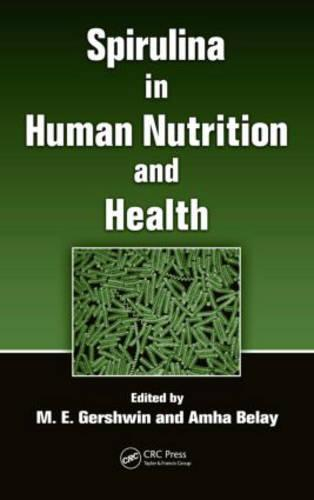 Spirulina in Human Nutrition and Health (Hardback)