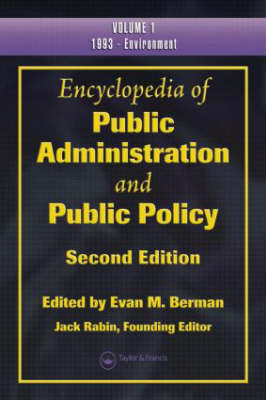 Encyclopedia of Public Administration and Public Policy (Hardback)