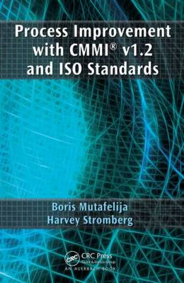 Process Improvement with CMMI (R) v1.2 and ISO Standards (Hardback)
