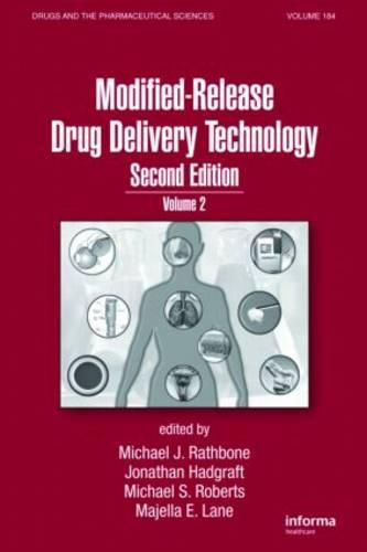 Modified-Release Drug Delivery Technology - Drugs and the Pharmaceutical Sciences (Hardback)