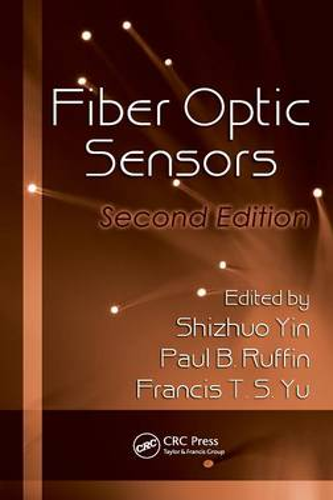 Fiber Optic Sensors, Second Edition - Optical Science and Engineering (Hardback)