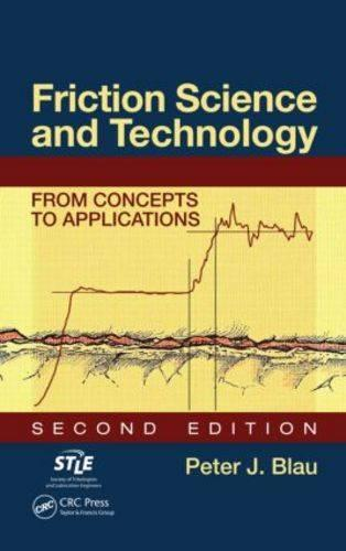 Friction Science and Technology: From Concepts to Applications, Second Edition (Hardback)