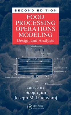 Food Processing Operations Modeling: Design and Analysis, Second Edition (Hardback)