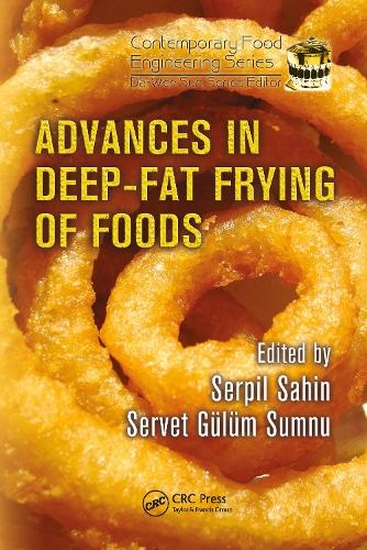 Advances in Deep-Fat Frying of Foods - Contemporary Food Engineering (Hardback)